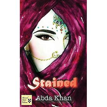 Stained by Khan & Abda