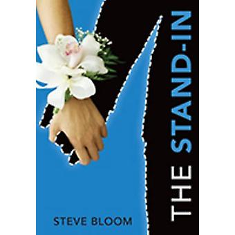 The Stand-In by Steve Bloom - 9781512410235 Book