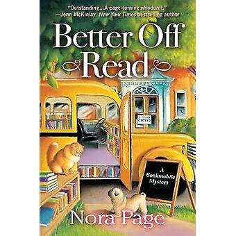 Better Off Read - A Bookmobile Mystery by Nora Page - 9781683319924 Bo