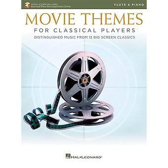 Movie Themes for Classical Players Flute and Piano  With Online Audio of Piano Accompaniments by Hal Leonard Publishing Corporation