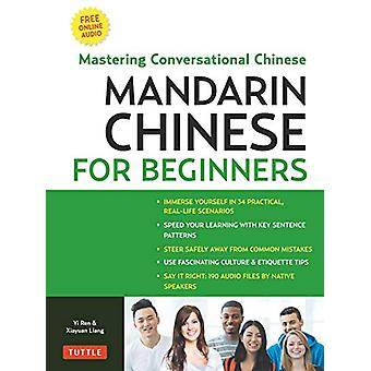 Mandarin Chinese for Beginners - Mastering Conversational Chinese - Ful