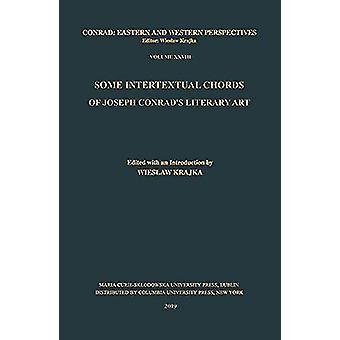 Some Intertextual Chords of Joseph Conrad's Literary Art by Wieslaw K