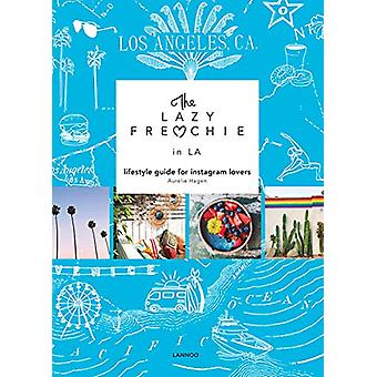 The Lazy Frenchie in LA - Lifestyle Guide for Instagram Lovers by Aure