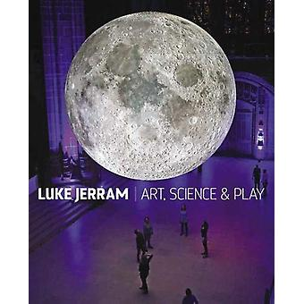Luke Jerram - Art - Science & Play - 9781911408482 Book