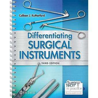 Differentiating Surgical Instruments by Colleen J. Rutherford - 97808