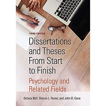 Dissertations and Theses From Start to Finish - Psychology and Related