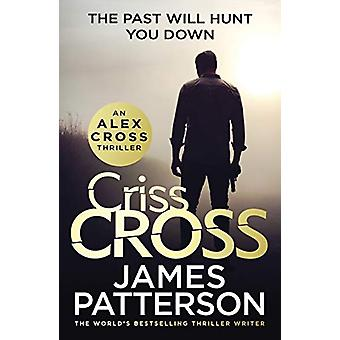 Criss Cross - (Alex Cross 27) by James Patterson - 9781780899442 Book