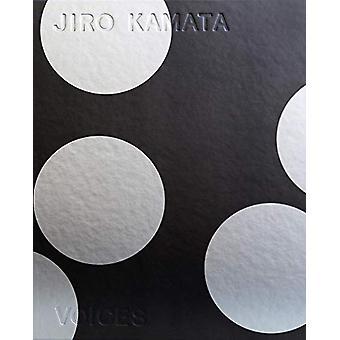 Jiro Kamata - Voices by Makiko Akiyama - 9783897905771 Book
