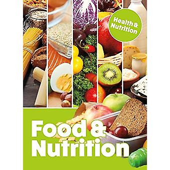 Food and Nutrition by Mason Crest - 9781422242193 Book