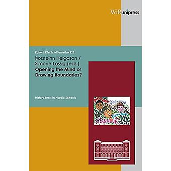 Opening the Mind Or Drawing Boundaries? - History Texts in Nordic Scho