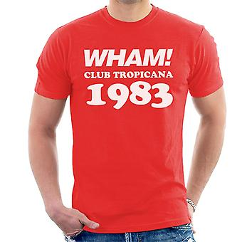 Wham! Club Tropicana 1983 Men's T-Shirt