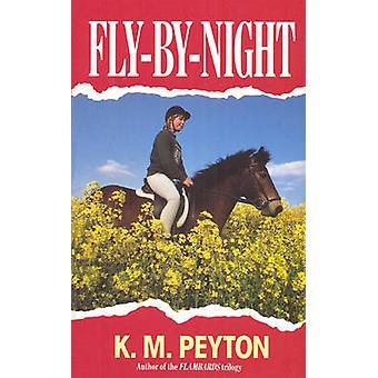 FlyByNight by Peyton & K M Kathleen