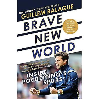 Brave New World: Binnen Pochettino de Spurs