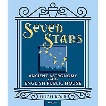 Seven Stars: Ancient Astronomy and the English Public House