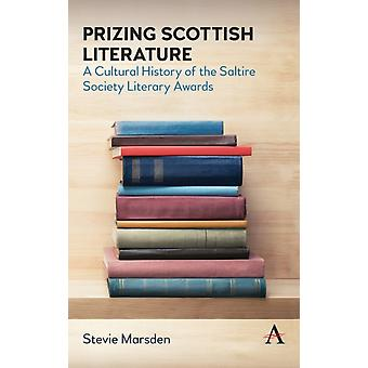 Prizing Scottish Literature by Stevie Marsden