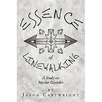 Essence of Linewalking by Jason Cartwright - 9781456831417 Book