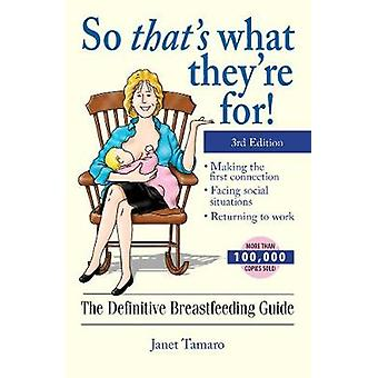 So Thats What Theyre For por Janet Tamaro
