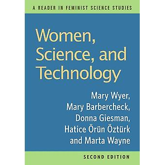 Women Science and Technology A Reader in Feminist Science Studies