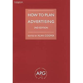 How to Plan Advertising by Cooper
