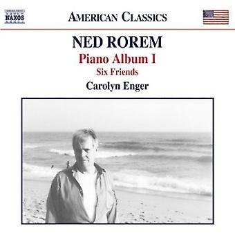 N. Rorem - Ned Rorem: Piano Album 1; Six Friends [CD] USA import