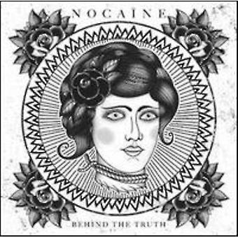 真実 [CD] USA 輸入の背後にある - Nocaine