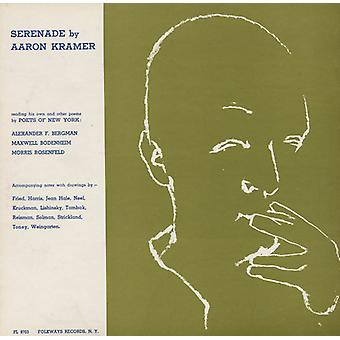 Aaron Kramer - Serenade by Aaron Kramer: Reading His Own & Other [CD] USA import