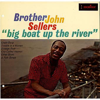 Brother John Sellers - Big Boat Up the River [CD] USA import
