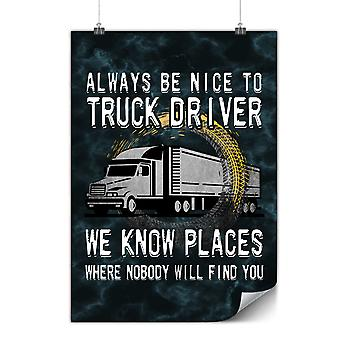 Matte or Glossy Poster with Funny Truck Driver | Wellcoda | *y3580