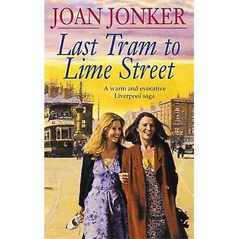 Letzte Straßenbahn Lime Street von Joan Jonker - 9780747251316 Buch