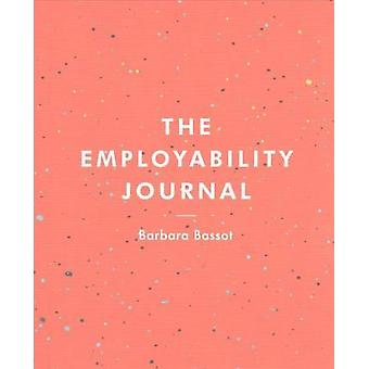 The Employability Journal by Barbara Bassot - 9781137603814 Book