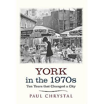 York negli anni 1970s-Ten che ha cambiato una città da Paul Chrystal - 9