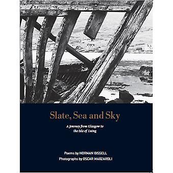 Ardoise - mer et le ciel (2e édition révisée) par Norman Bissell - 9781910