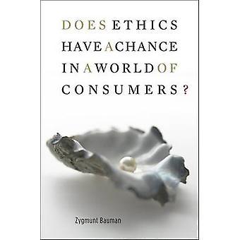 Har etik en chans i en värld av konsumenterna? av Zygmunt Bauman