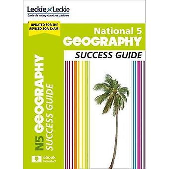 Success Guide for SQA Exams - National 5 Geography Success Guide