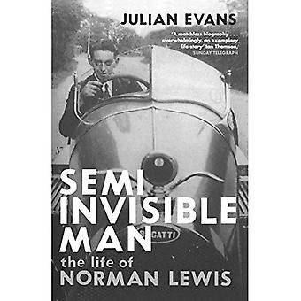 Semi osynlige mannen: Livet av Norman Lewis