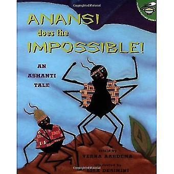 Anansi ist das Unmögliche: eine Geschichte der Ashanti (Aladdin Bilderbücher)