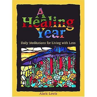 En helbredende år: Daglige meditasjoner for å leve med tap