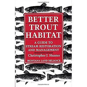 Meglio trota Habitat: Una guida per Stream restauro e gestione