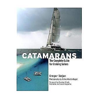 Catamarani: La guida completa per crociera marinai