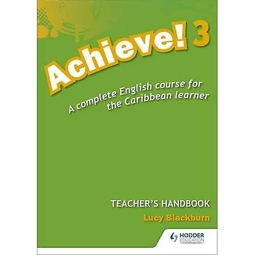 Achieve! Teacher Handbook 3: An English Course for the Caribbean Learner