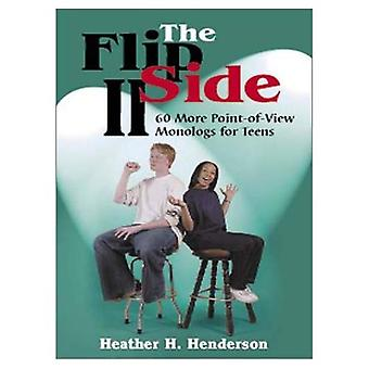 The Flip Side II: 64 More Point-of-View Monologs for Teens