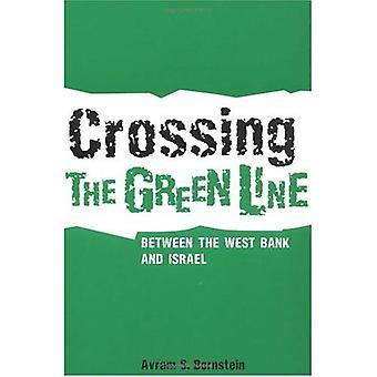 Cruzando la línea verde entre Cisjordania e Israel