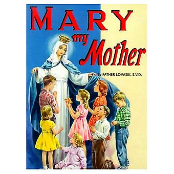 Mary My Mother (St. Joseph Picture Books)