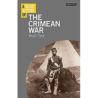 Une brève histoire de la guerre de Crimée (I.B.Tauris courtes histoires)