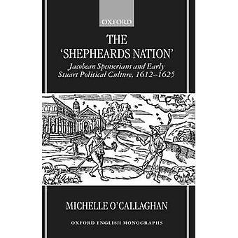 The Shepheards Nation von OCallaghan & Michelle Senior Lecturer & English Department & Senior Lecturer & English Department & Nene University College & Northampton