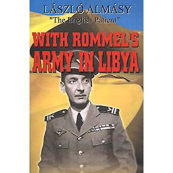 Met Rommels leger in Libië door Hotel & Laszlo