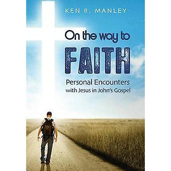 Sulla strada per fede di Manley & Ken