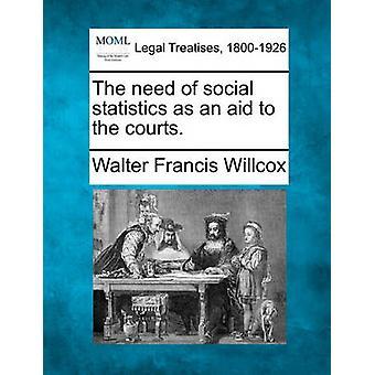 Behovet av social statistik som ett stöd för domstolarna. av Willcox & Walter Francis