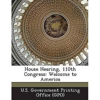 Maison de plaidoirie 110e Congrès bienvenue en Amérique par u. s. Government Printing Office Gpo