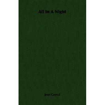 Tutto In una notte di Cayrol & Jean
